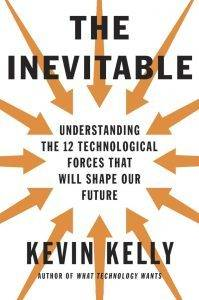 The Inevitable (Kevin Kelly)